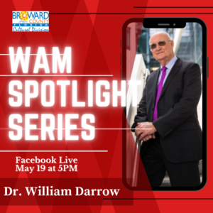 WAM Spotlight Series with Dr. William Darrow      Contacting Tracing in the 80s HIV Pandemic