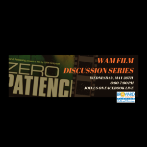 Film Discussion Series: Zero Patience