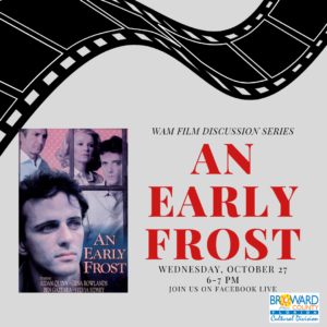 WAM Film Discussion Series: An Early Frost